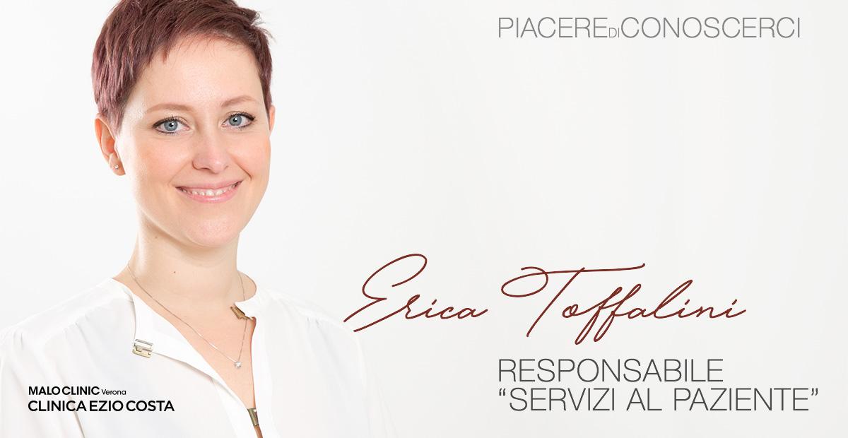 Piacere di conoscerci! Erica Toffalini, Responsabile Servizi al Paziente
