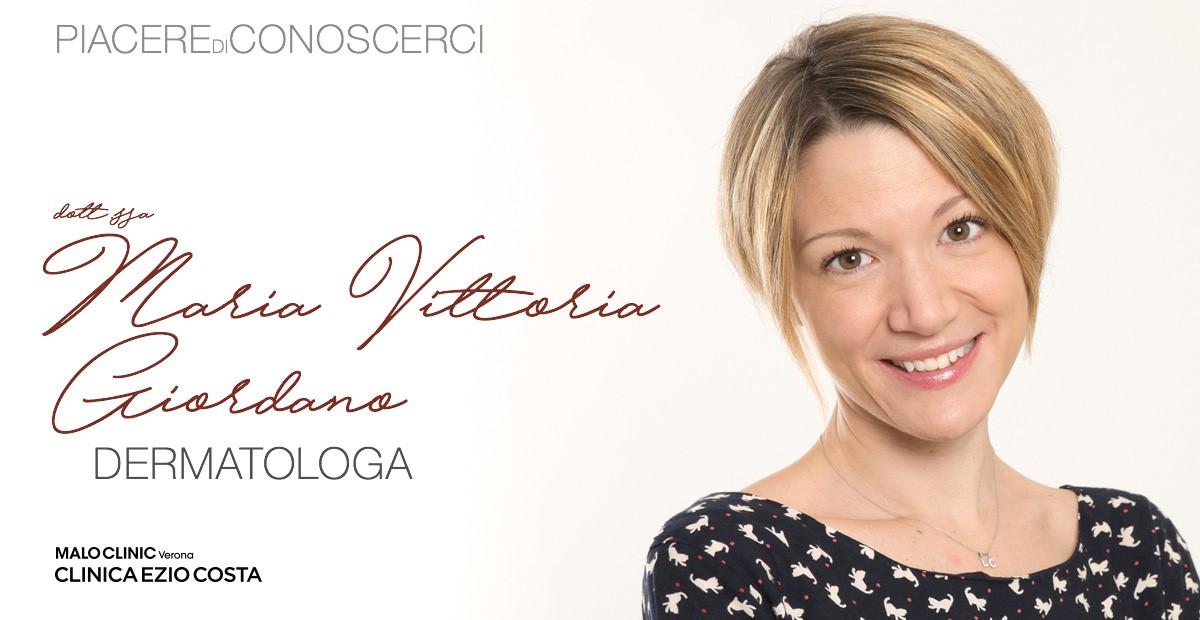 Piacere di conoscerci! Maria Vittoria Giordano, Dermatologa