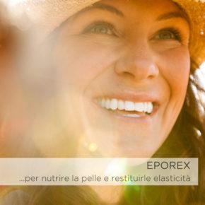EPOREX …per nutrire la pelle e restituirle elasticità