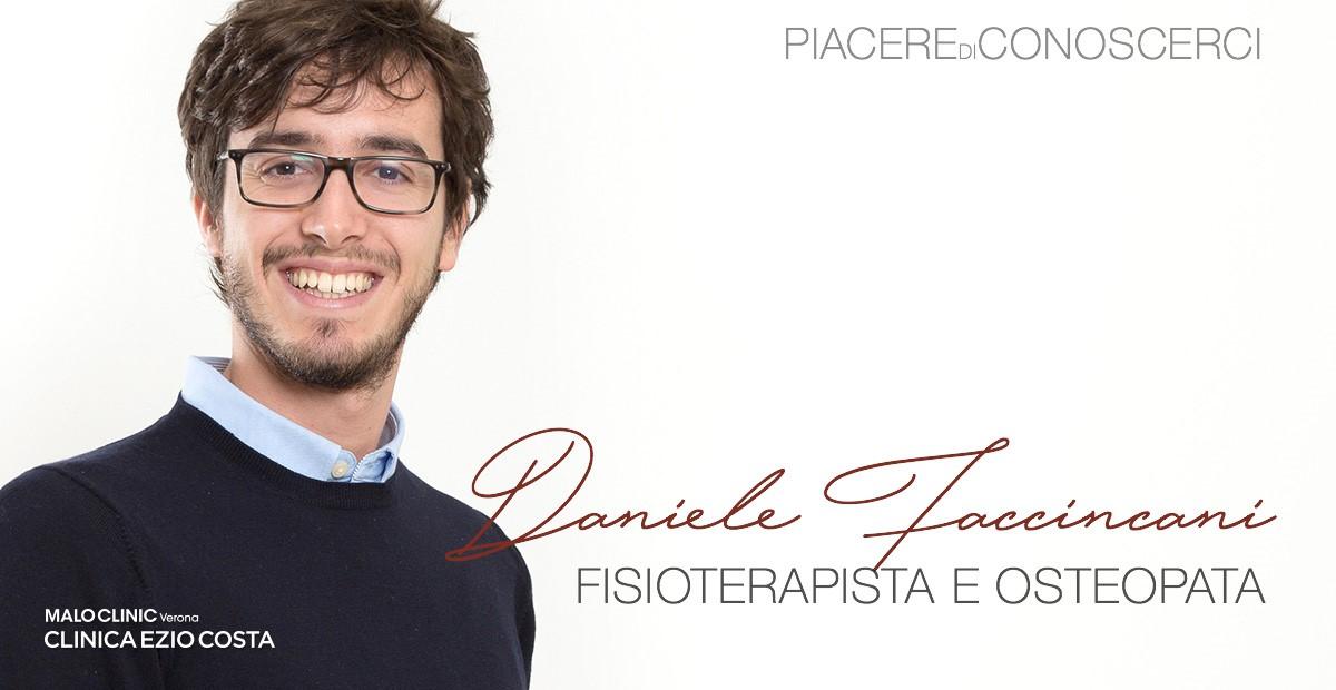 Piacere di conoscerci! Daniele Faccincani, Osteopata e Fisioterapista
